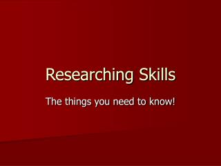 Researching Skills