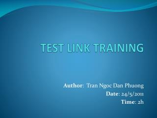 TEST LINK TRAINING