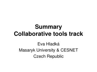 Summary Collaborative tools track