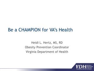 Be a CHAMPION for VA's Health