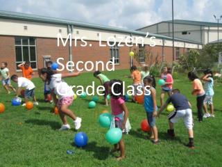 Mrs.  Lozen's  Second Grade Class