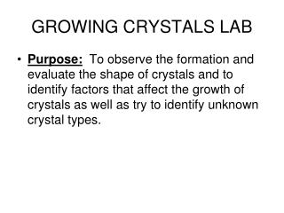 GROWING CRYSTALS LAB