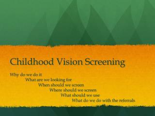 Childhood Vision Screening