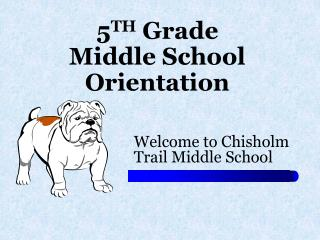 5 TH  Grade Middle School Orientation