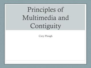 Principles of Multimedia and Contiguity