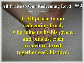All Praise to Our Redeeming Lord  (Verse 1)