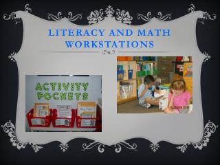 Literacy and Math Workstations