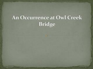 the sacrifice in an occurrence at owl creek bridge by ambrose bierce and ap by john updike The conclusion of ambrose bierce's an occurrence at owl creek bridge shocks even the best readers  a study of john updike and his story a&ampp.