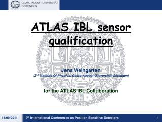 ATLAS IBL sensor qualification