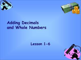Adding Decimals and Whole Numbers
