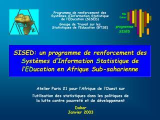 Programme de renforcement des Systèmes d'Information Statistique de l'EDucation (SISED)