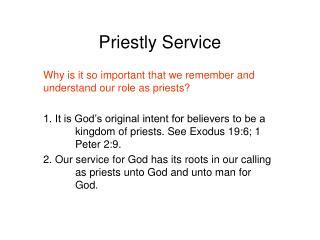Priestly Service