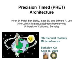 Precision Timed (PRET) Architecture