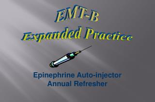 Epinephrine Auto-injector Annual Refresher