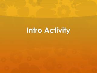 Intro Activity