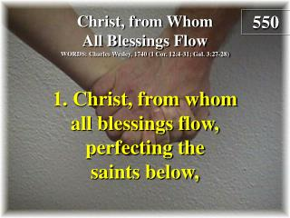 Christ, from Whom All Blessings Flow  (Verse 1)