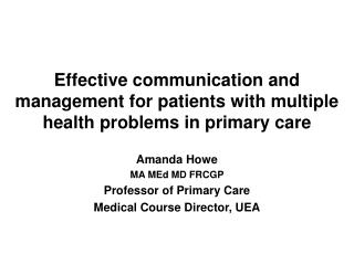 Effective communication and management for patients with multiple health problems in primary care