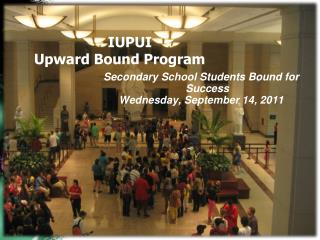 IUPUI  Upward Bound Program