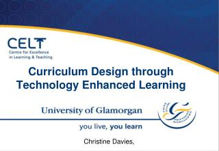 Curriculum Design through Technology Enhanced Learning