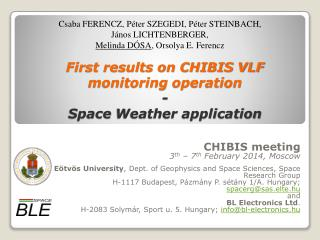 First results on CHIBIS VLF monitoring  operation - Space  Weather application