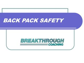 BACK PACK SAFETY