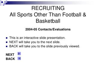 RECRUITING All Sports Other Than Football & Basketball