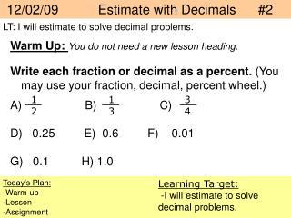 12/02/09   Estimate with Decimals      #2