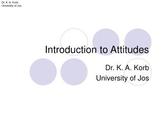 Introduction to Attitudes