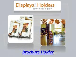 Brochure holder