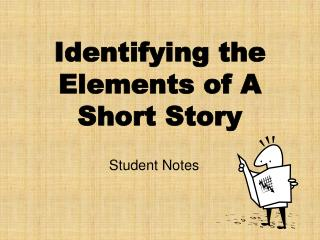 Identifying the Elements of A Short Story