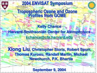Kelly Chance Harvard-Smithsonian Center for Astrophysics kchance@cfa.harvard