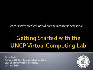 Getting Started with the UNCP Virtual Computing Lab
