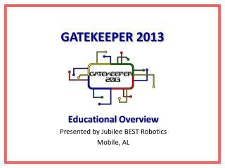 GATEKEEPER 2013