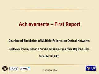 Achievements � First Report