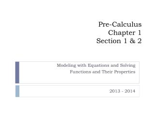 Pre-Calculus Chapter 1 Section 1 & 2