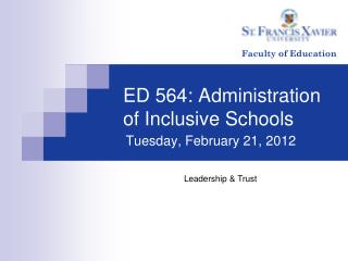 ED 564: Administration of Inclusive Schools