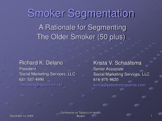 Smoker Segmentation A Rationale for Segmenting  The Older Smoker (50 plus)