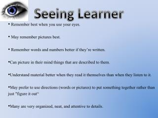 Seeing Learner