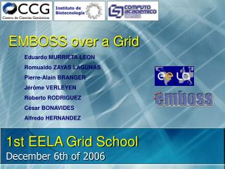 1st EELA Grid School