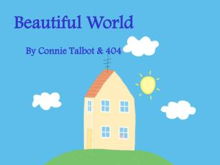 Beautiful World By Connie Talbot & 404