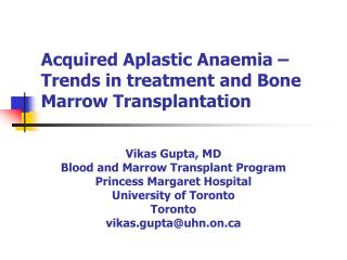 Acquired Aplastic Anaemia   Trends in treatment and Bone Marrow Transplantation
