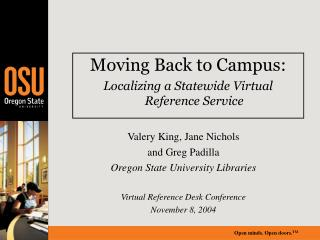 Moving Back to Campus: Localizing a Statewide Virtual Reference Service