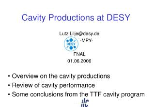 Cavity Productions at DESY