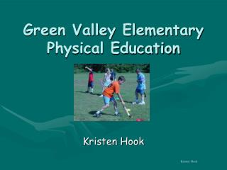 Green Valley Elementary Physical Education