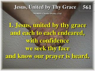Jesus, United By Thy Grace  (Verse 1)