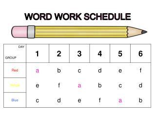 WORD WORK SCHEDULE