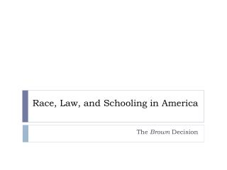 Race, Law, and Schooling in America