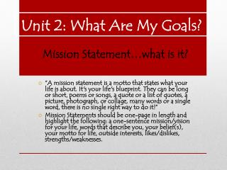 U nit 2: What Are My Goals?