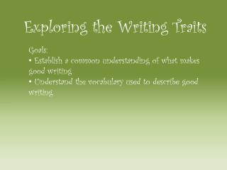 Exploring the Writing Traits
