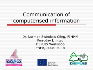 Communication of computerised information